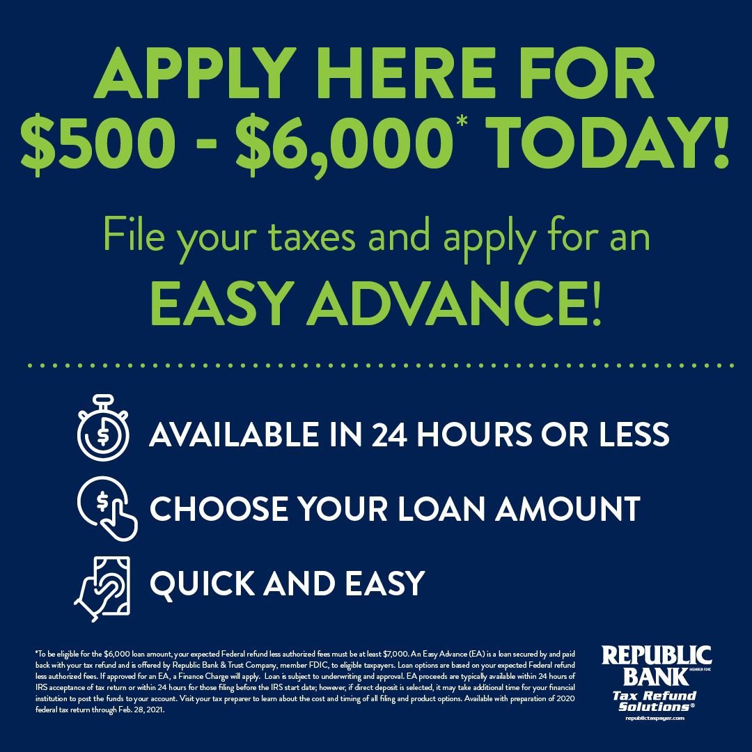 File your taxes and apply for an Easy Advance.
